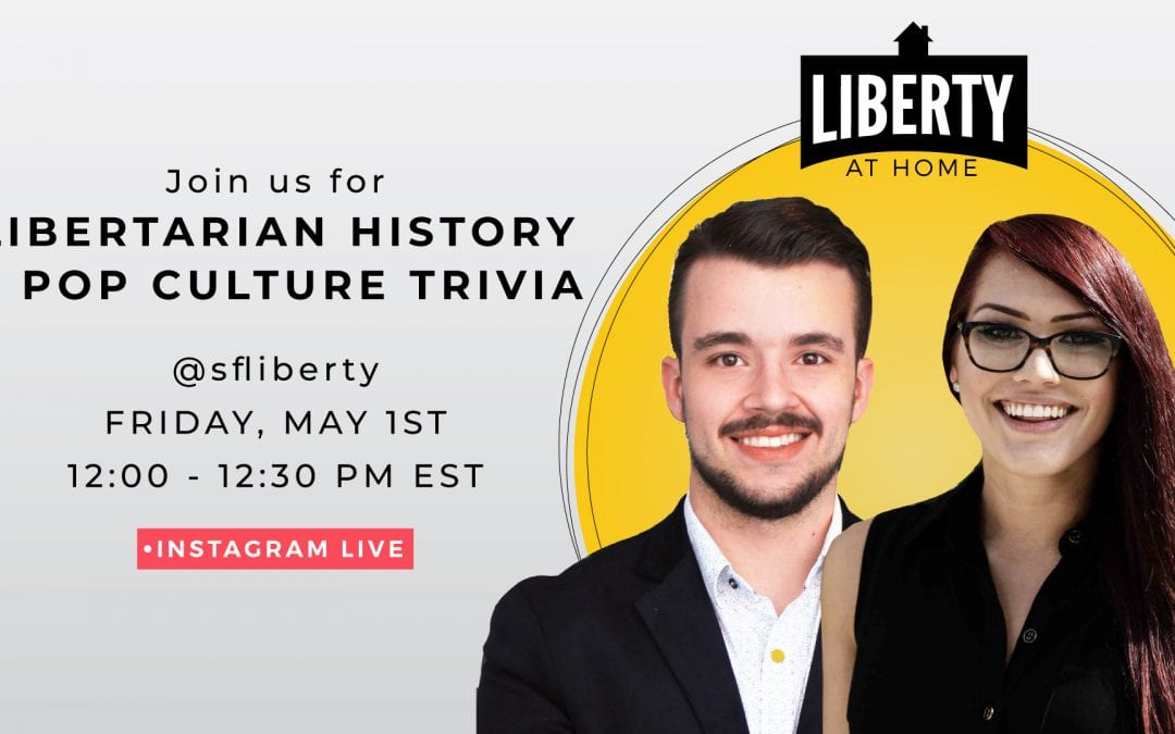 Join us for Libertarian History and Pop Culture Trivia on Instagram Live
