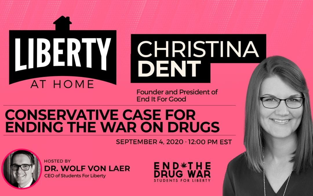 Conservative Case for Ending the War on Drugs, with Christina Dent