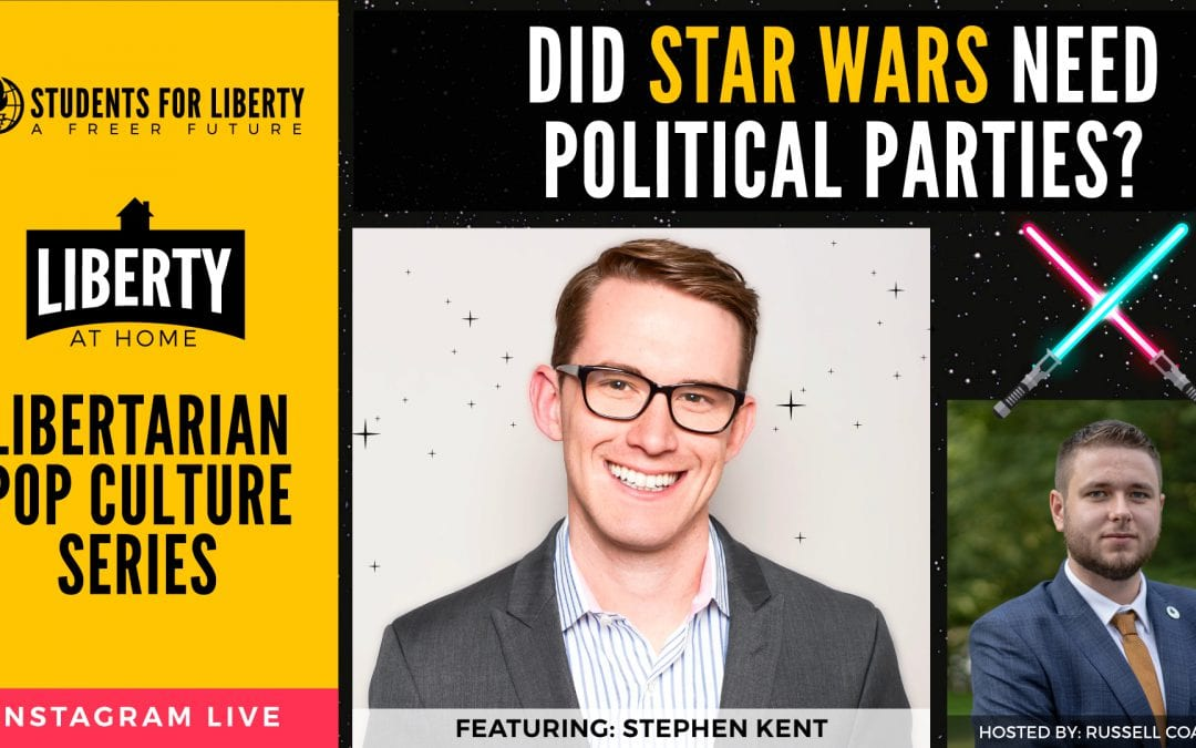 Join us on Instagram Live: Did Star Wars Need Political Parties? Featuring Stephen Kent