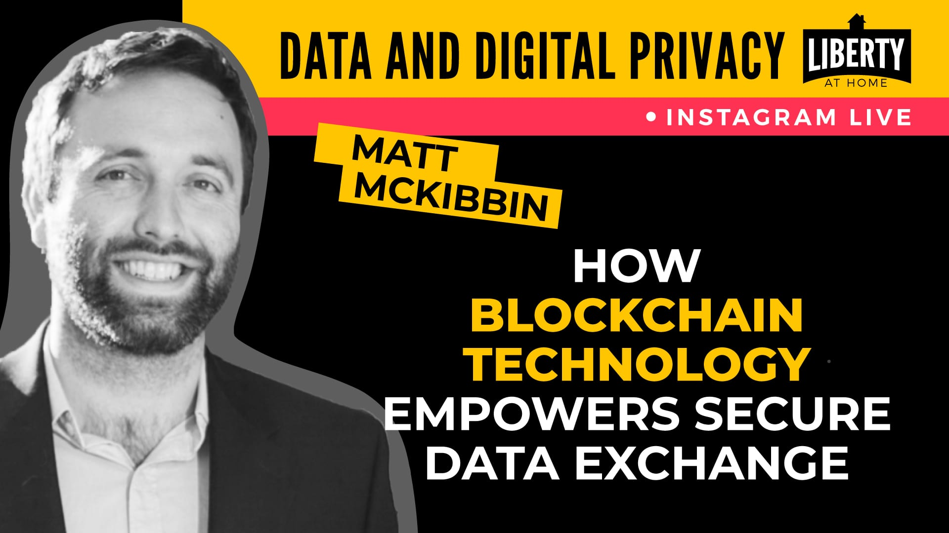 Matt McKibbin is a leading expert on blockchain and a prominent advocate for transformative technology