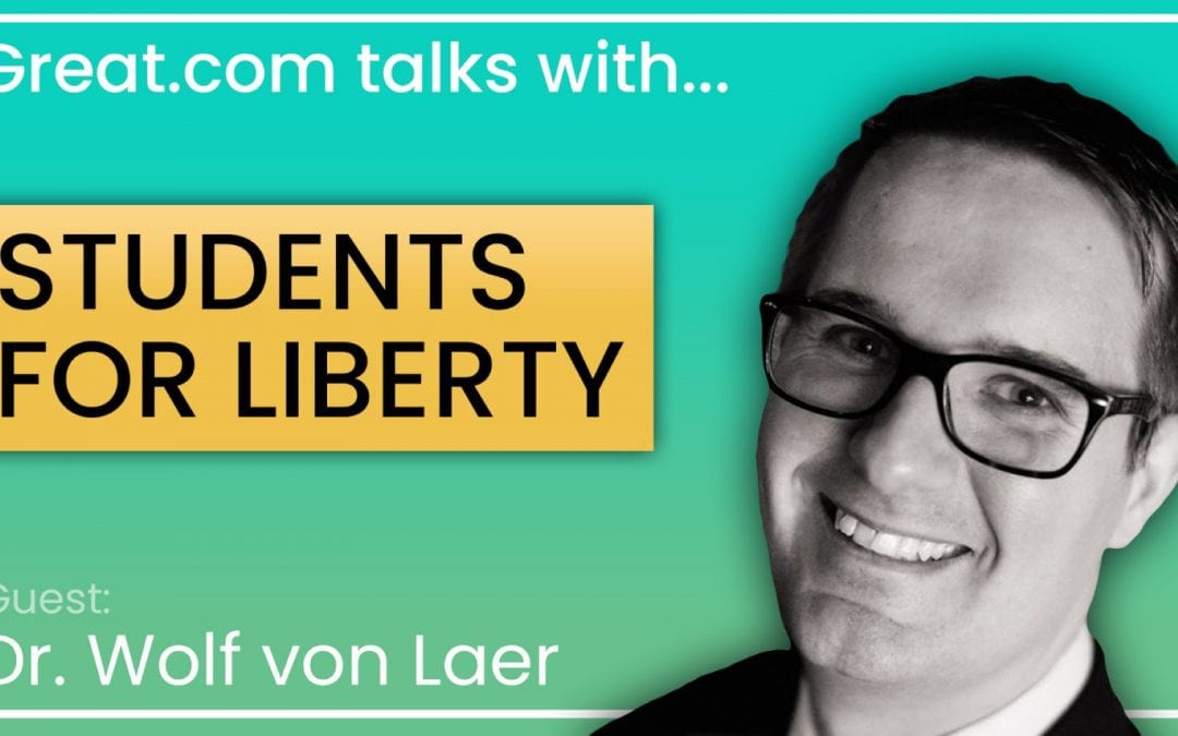 Great.com interviews Students For Liberty about liberty and a free society